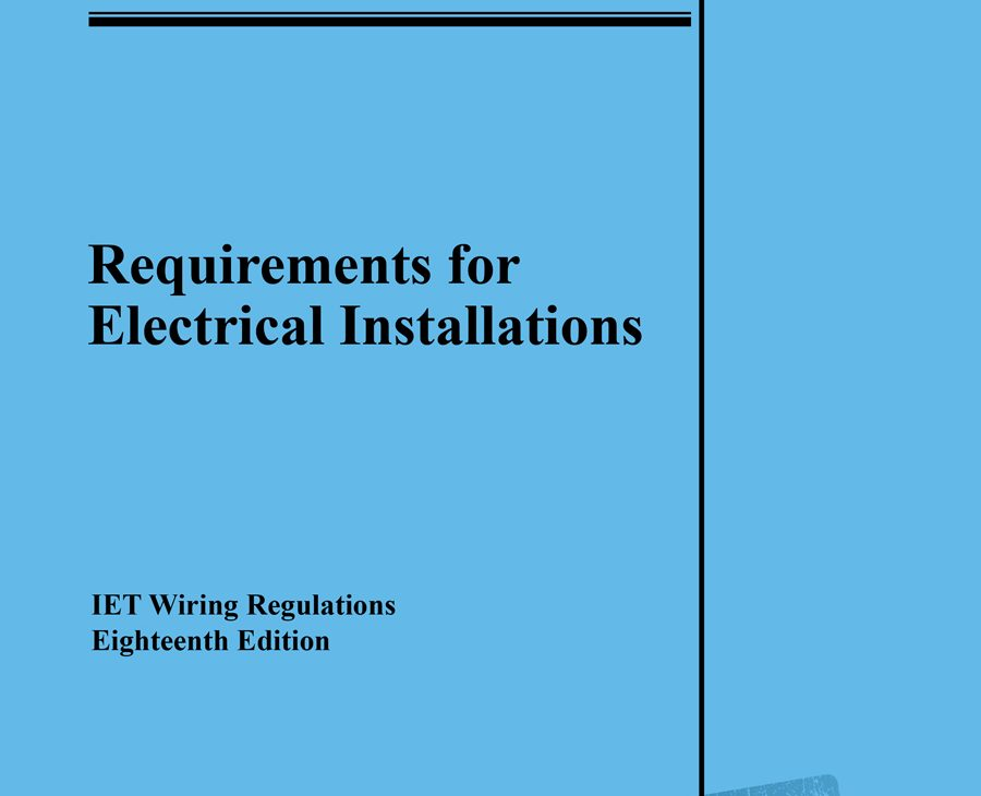 iet and bsi announce the official changes to 18th edition rh electricaltimes co uk  uk electrical installation regulations